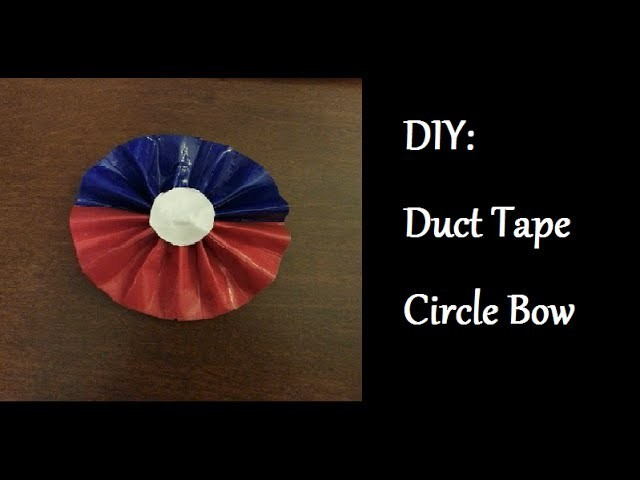 DIY: Duct Tape Circle Bow