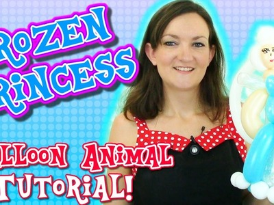 Frozen Princess Balloon Animal Tutorial with Holly the Twister Sister