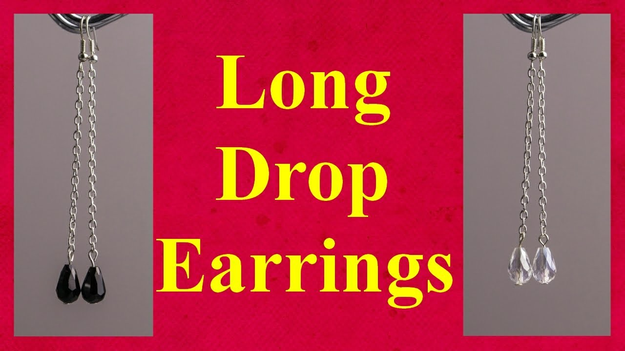 Long chain drop earrings tutorial jewellery