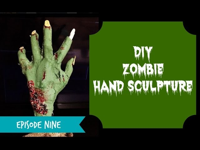 The Geek Guild Ep. 9 - DIY Zombie Hand