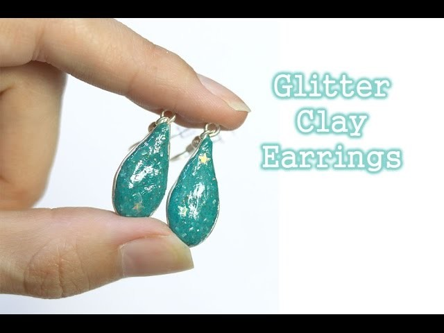 Tutorial: Glitter Clay Earrings - Polyer Clay