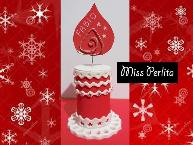 Tutorial pasta polimerica: segnaposto candela natalizio. Christmas candle placeholder