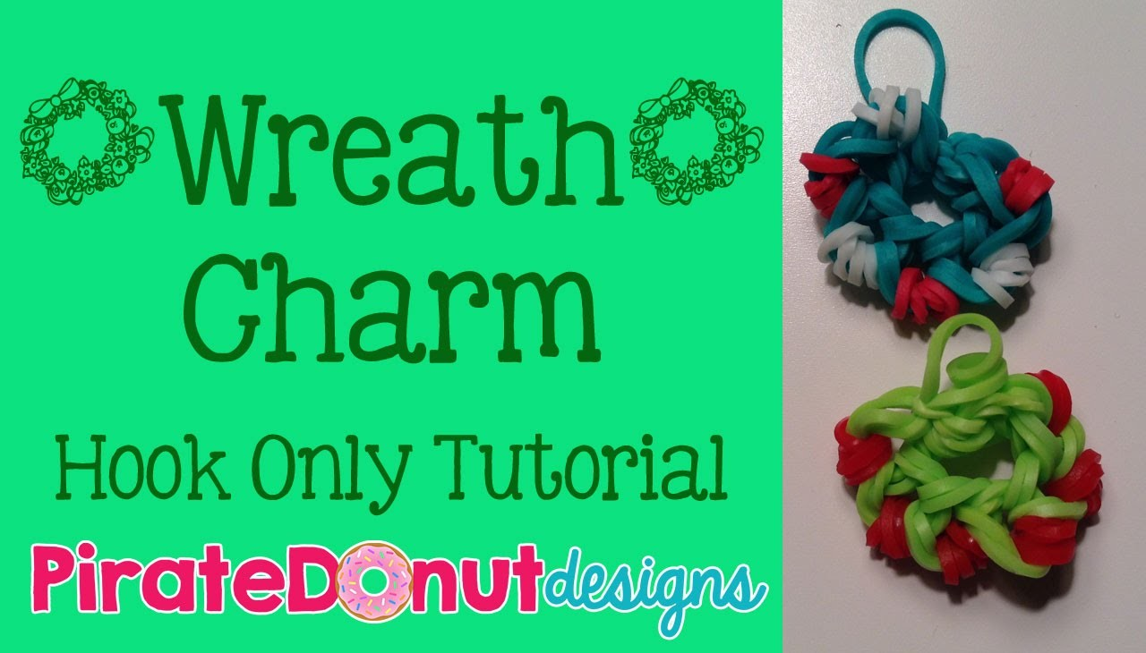 Wreath Charm No Loom Hook Only Tutorial