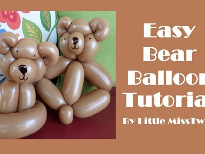 #19 Easy Bear Balloon Tutorial