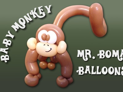 Baby Monkey Balloon Animal Tutorial (Balloon Twisting and Modeling #11.2 )