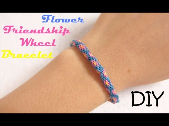 [DIY n°3] frienship wheel - flower bracelet