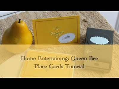 HOME ENTERTAINING:  Queen Bee Place Card Tutorial