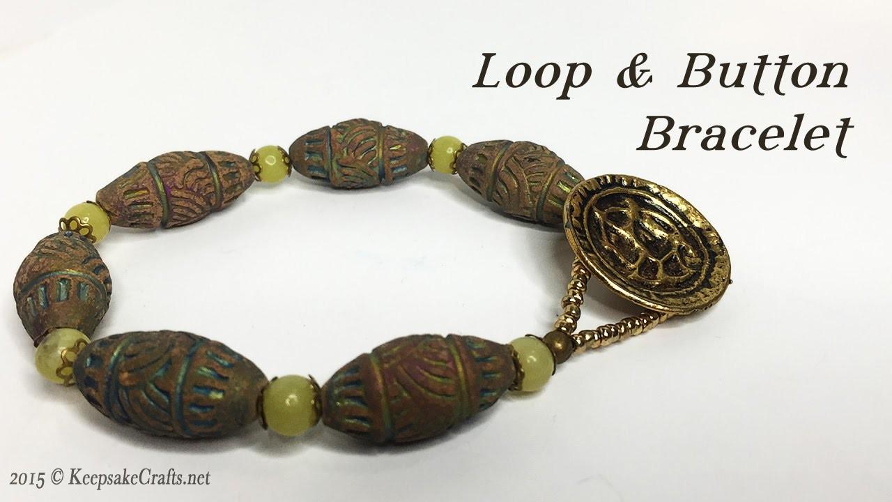 Loop & Button Bracelet Tutorial