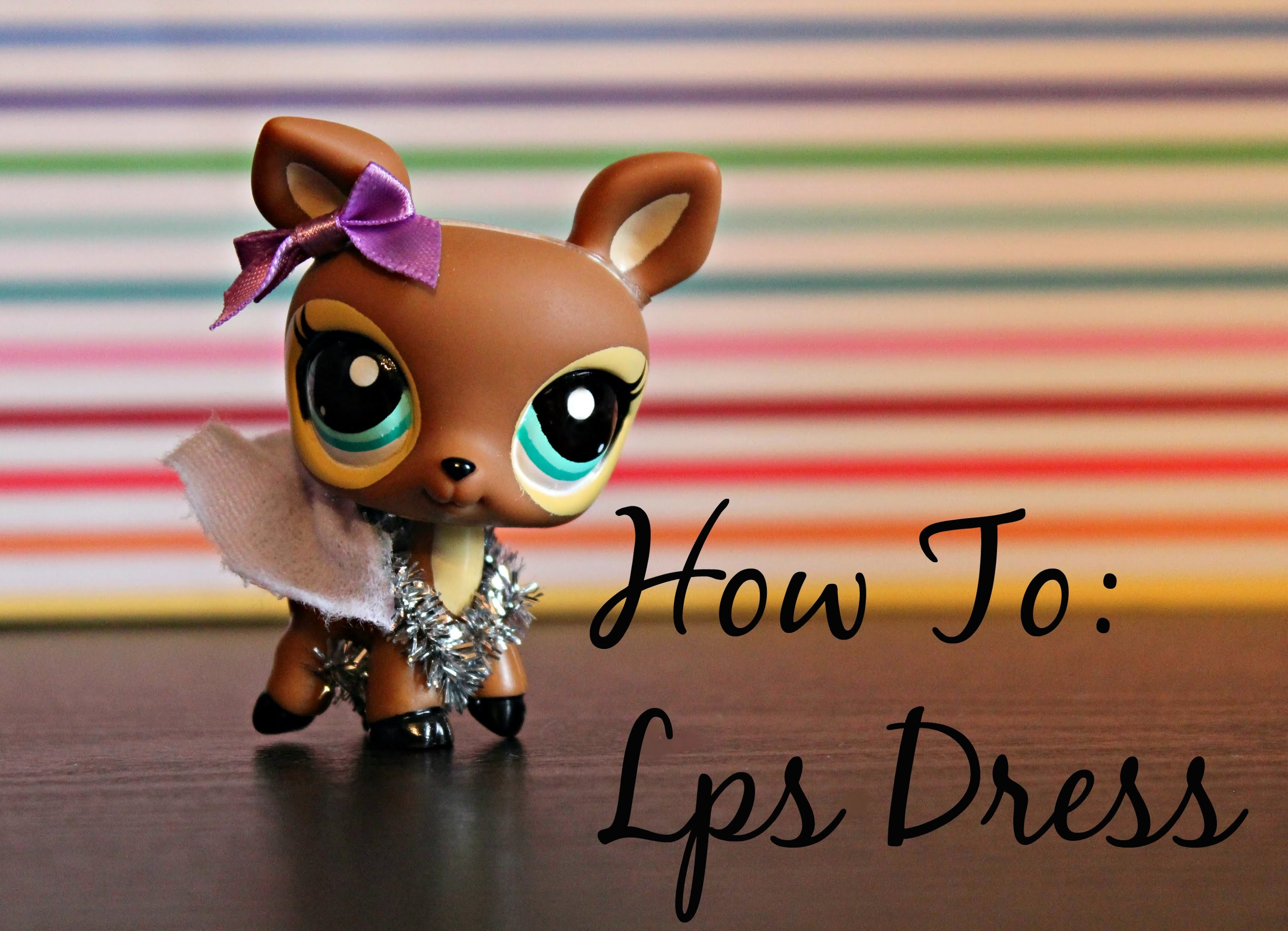 LPS: DIY Dress For Your Lps (no sew)
