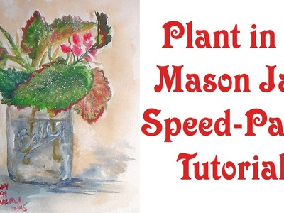 Mystery Plant in a Mason Jar Speed Paint Tutorial