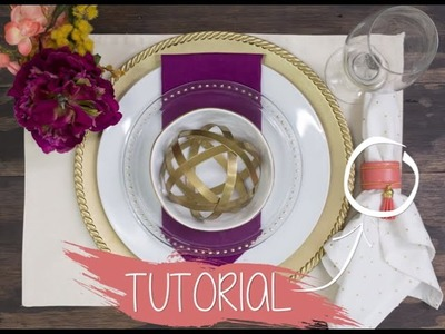 Table Setting Tutorial: Napkin Ring