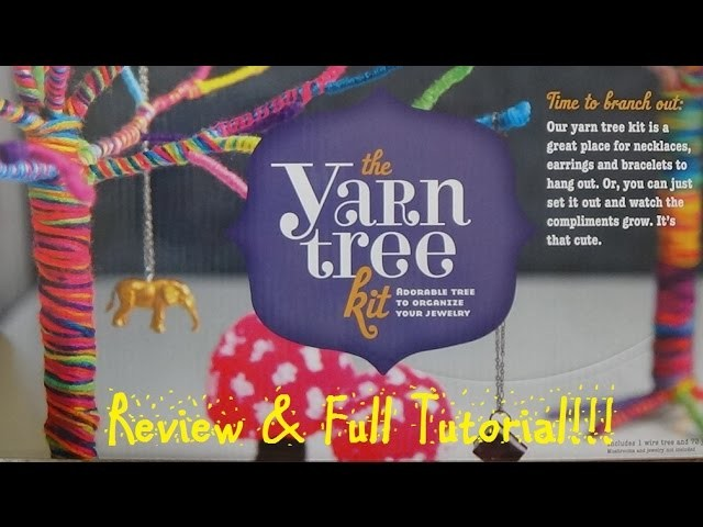 The Yarn Tree Kit Full Tutorial Review!