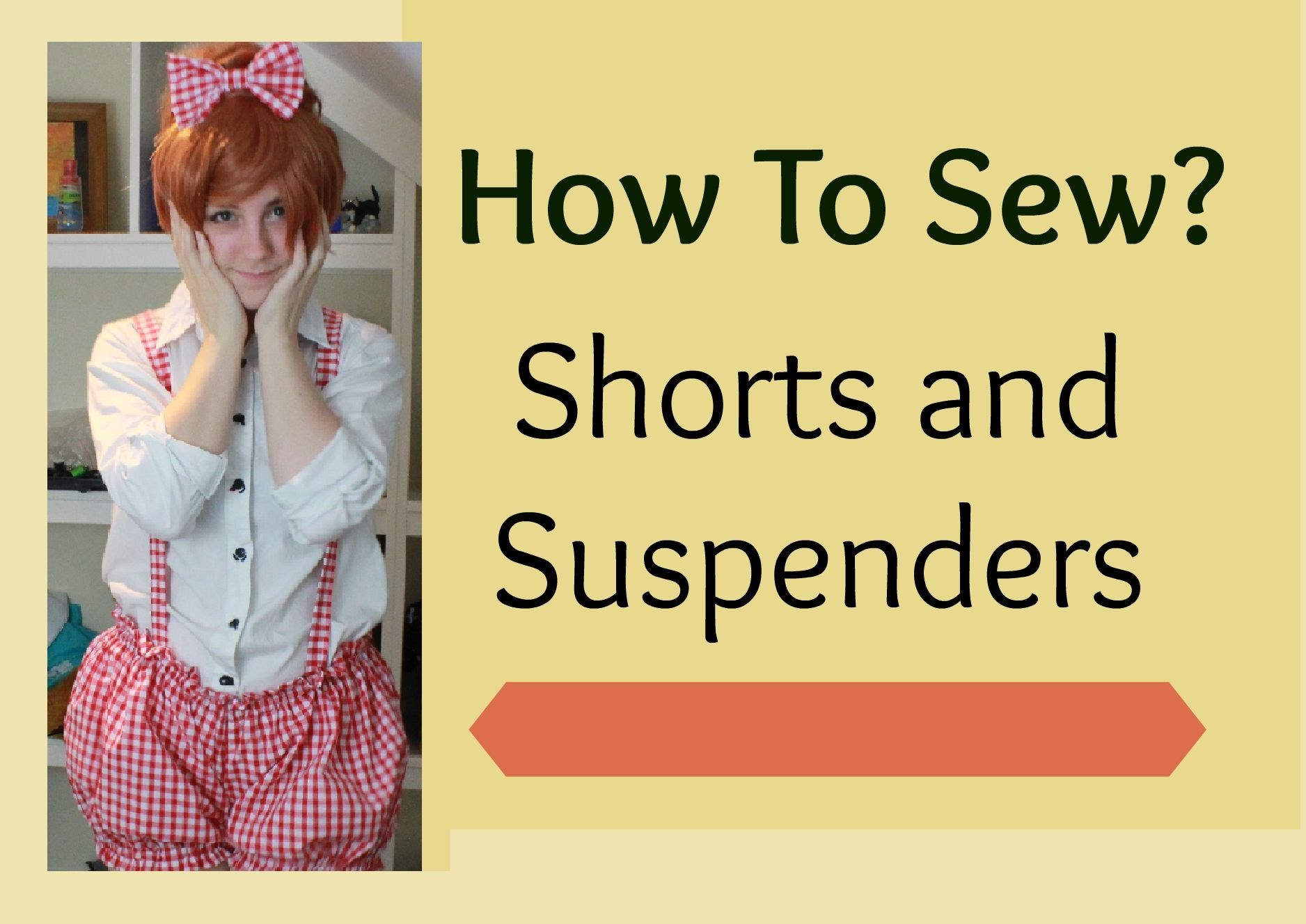 TUTORIAL | Cute Shorts with Suspenders | NO ZIP