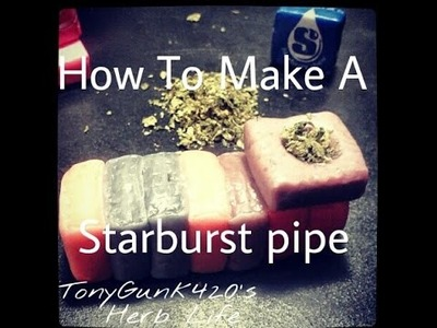 Tutorial:How to make a starburst pipe (weed smokers only)