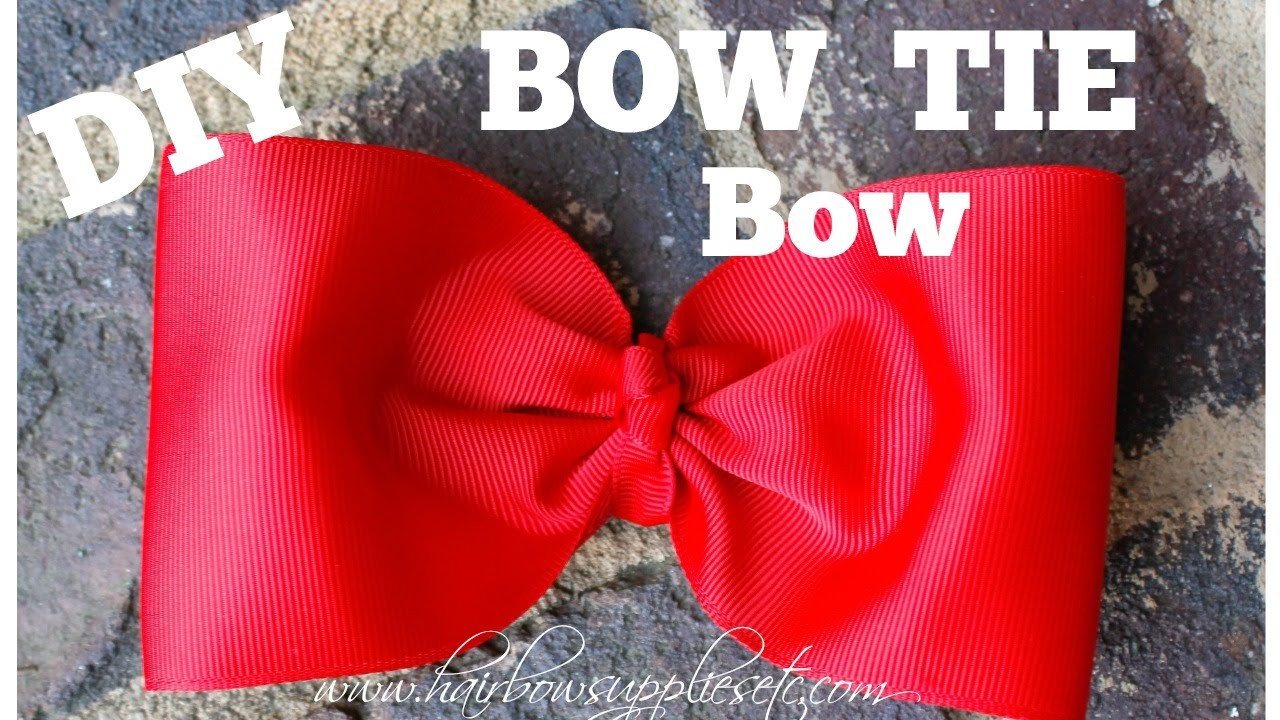 Bow Tie Hair Bow Tutorial - Large Bow Tie Bow with 3 inch ribbon - Hairbow Supplies, Etc.
