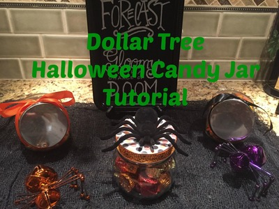 Dollar Tree Halloween Candy Jar Tutorial