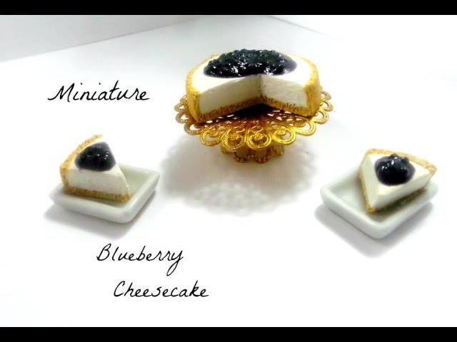 Miniature Blueberry Cheesecake   Polymer Clay Tutorial