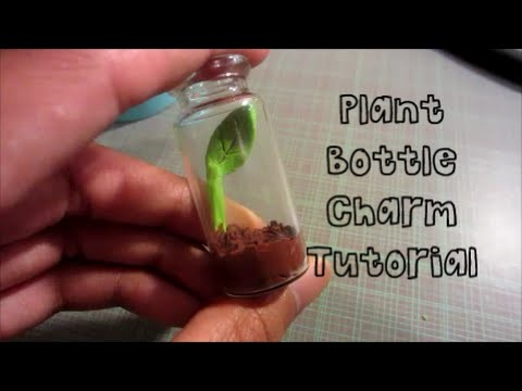 Plant Bottle Charm Tutorial