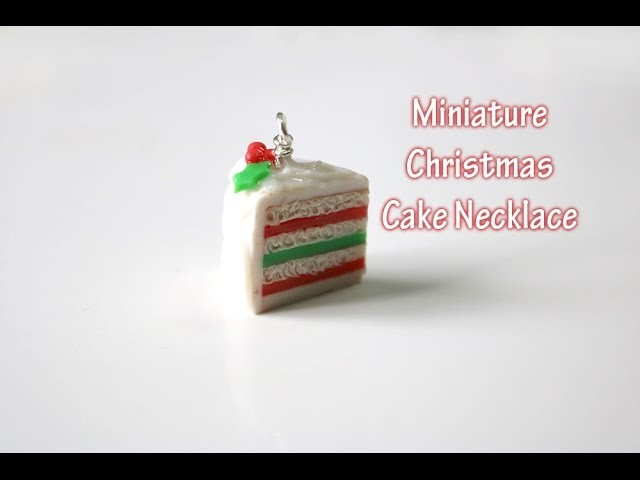 Tutorial: Christmas Cake - Polymer Clay