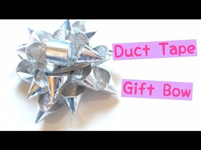Tutorial: How to Make A Duct Tape Gift Bow
