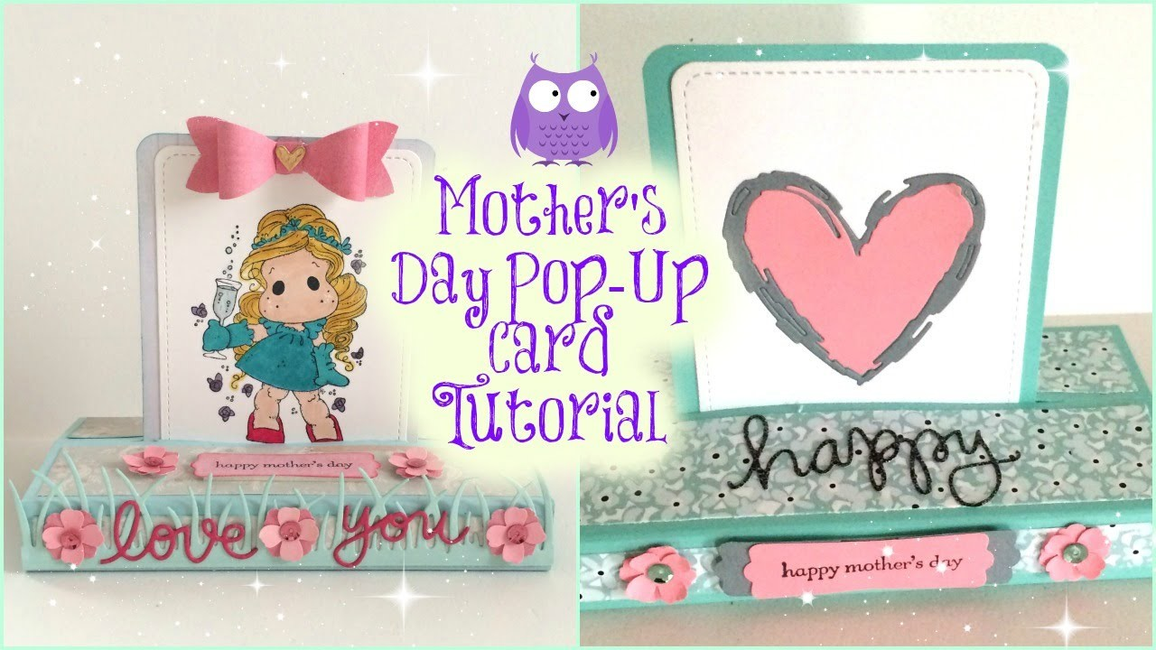 Tutorial ~ Mother's Day Pop Up Card