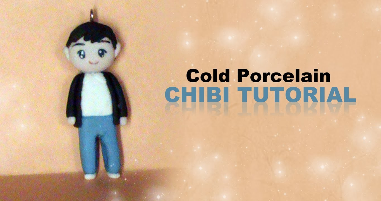 Cold Porcelain Chibi Tutorial (BOY)