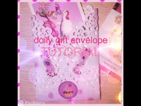 Cute gift doily envelope Tutorial!