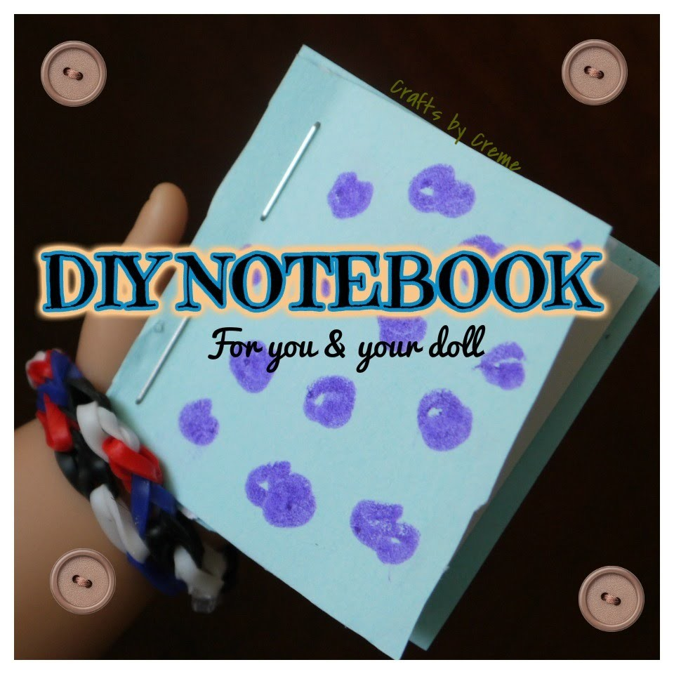 ♦ DIY EASY Notebook ♦ | Tutorial for You & Your Dolls | Crafts by Creme