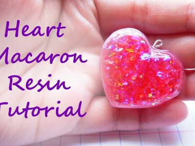 Heart Macaron Resin Tutorial