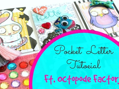 How To: Pocket Letter Tutorial Ft. The Octopode Factory!!
