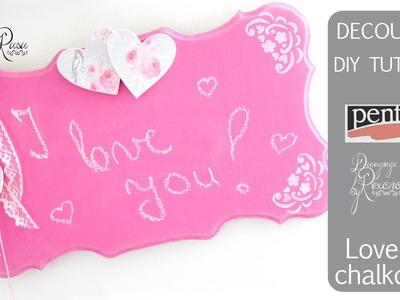 Love chalkboard - Decoupage tutorial