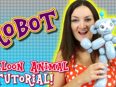Robot Balloon Animal Tutorial with Holly the Twister Sister!