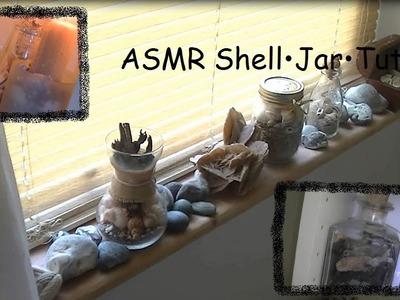 ♥ASMR♥ Shell•Jar•Tutorial