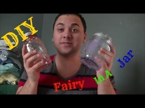 DIY: FAIRY IN A JAR!!!!