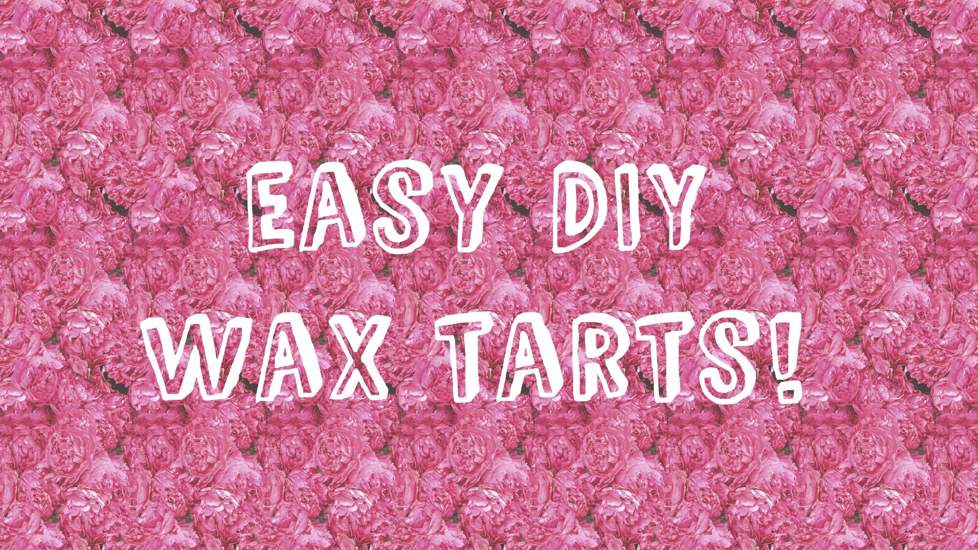 DIY: How to make your own wax melts.tarts!