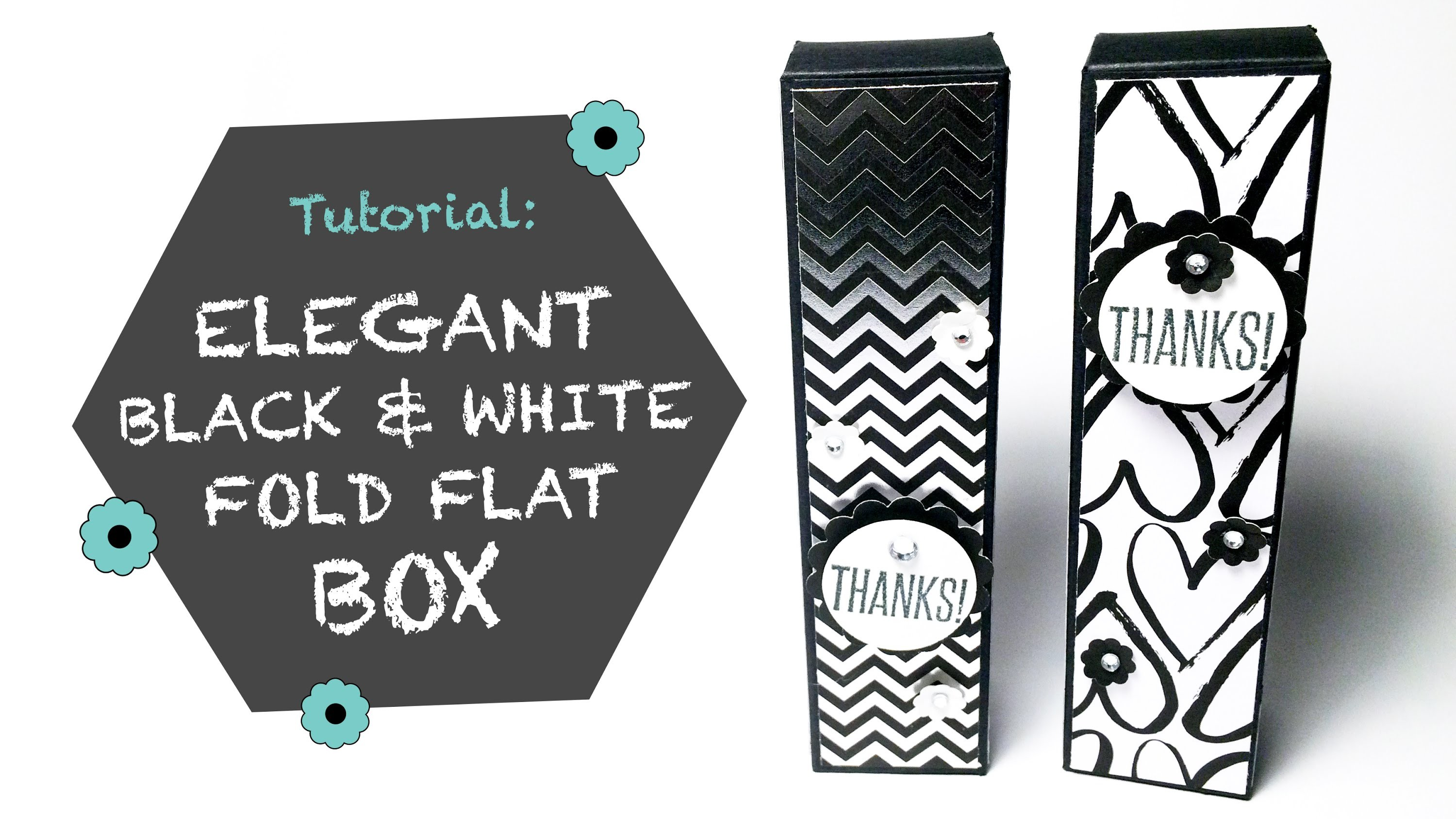 Elegant Black & White Fold Flat Box Tutorial
