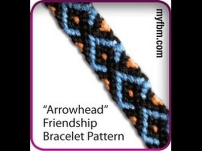 Friendship Bracelet Tutorial  ArrowHead Pattern