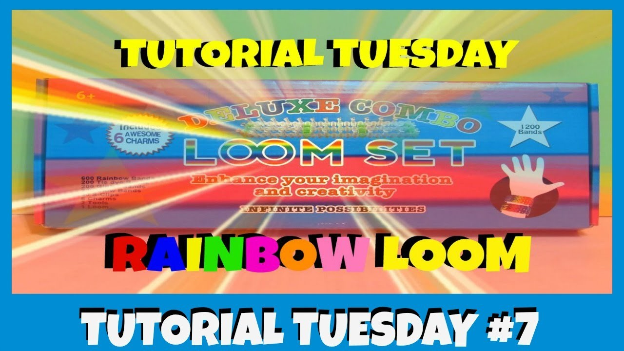 HOW TO -  Make - Simple LOOM BRACELET - Tutorial Tuesday 7