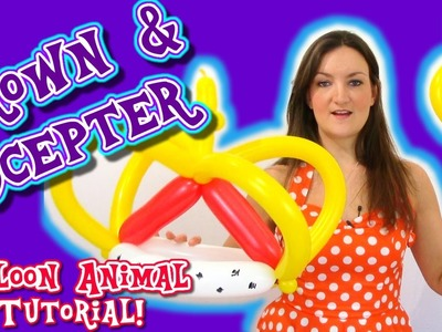 King's Crown and Scepter Balloon Tutorial - How To's with Holly
