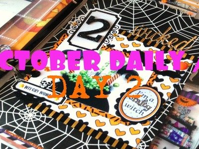 OCTOBER DAILY. Day 2- Witchy Page Tutorial 2015