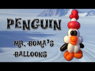 Penguin Balloon Animal Tutorial (Balloon Twisting and Modeling #23)