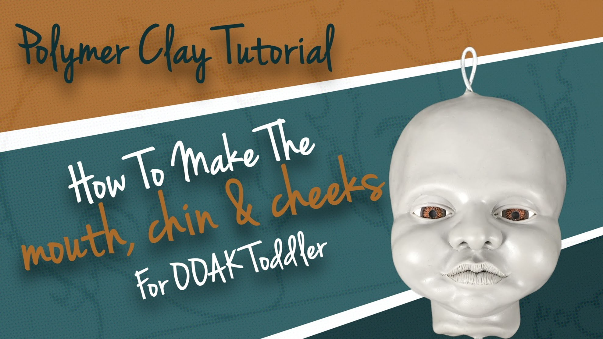 "Polymer Clay Tutorial ""How to make the mouth, chin & cheeks for OOAK Toddler"""