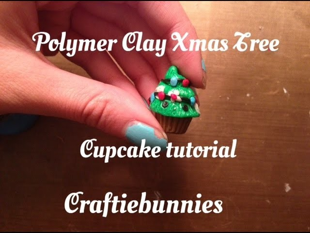 Polymer clay Xmas tree cupcake tutorial