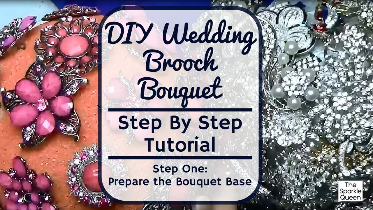 Step One Prepare the Base - Wedding Rhinestone Brooch Bouquet Tutorial