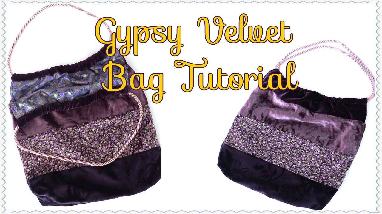 Velvet Gypsy Tote Bag Tutorial