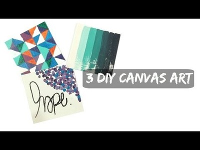 3 DIY Canvas Art