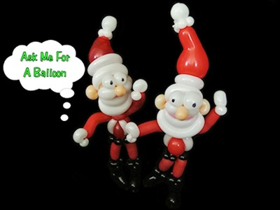 Balloon Santa Christmas Twisting Tutorial