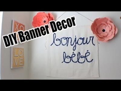 DIY Room Decor | Bonjour Bebe Banner