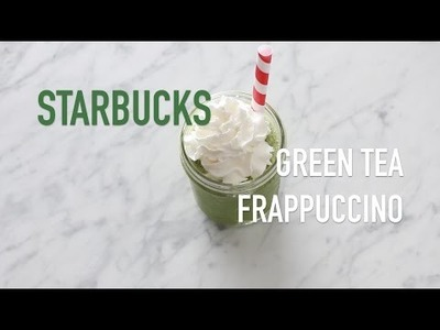 DIY: STARBUCKS GREEN TEA FRAPPUCCINO