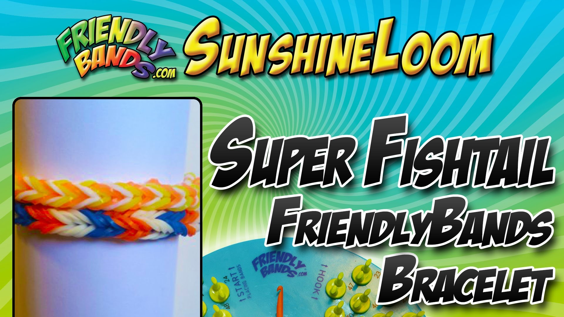 How to Make a FriendlyBands - Super Fishtail Bracelet Tutorial